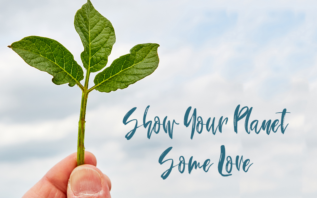 Show your planet some love!